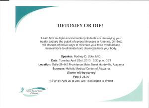Dr. Soto, Detoxify or Die